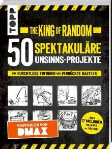 Grant Thompson: The King of Random - 50 spektakuläre Unsinns-Projekte, Buch