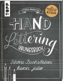 Frau Annika: Handlettering. Die Kunst der schönen Buchstaben. Übungsbuch, Buch