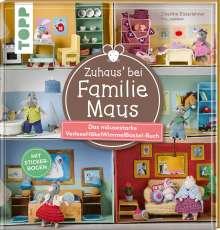 Doerthe Eisterlehner: Zuhaus bei Familie Maus, Buch