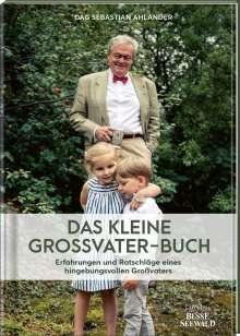 Dag Sebastian Ahlander: Das kleine Großvater-Buch, Buch