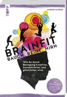 Anders Hansen: Brainfit - Bauch, Beine, Hirn, Buch