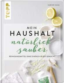 Sabine Haag: Mein Haushalt - natürlich sauber, Buch