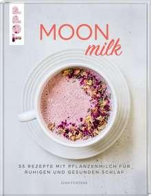 Gina Fontana: Moon Milk, Buch