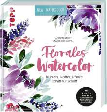 Christin Stapff: Florales Watercolor, Buch