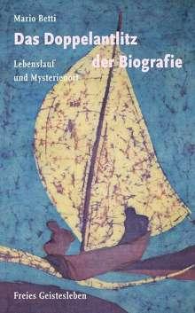 Mario Betti: Das Doppelantlitz der Biografie, Buch