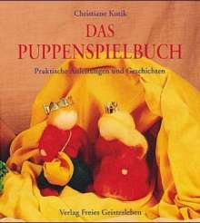 Christiane Kutik: Das Puppenspielbuch, Buch