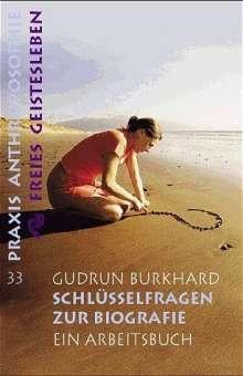 Gudrun Burkhard: Schlüsselfragen zur Biographie, Buch