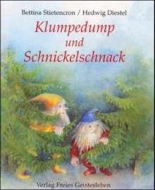 Bettina Stietencron: Klumpedump und Schnickelschnack, Buch