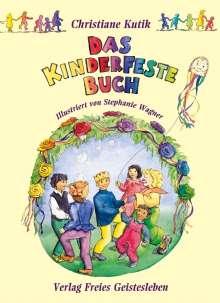 Christiane Kutik: Das Kinderfestebuch, Buch
