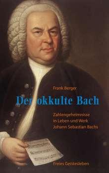 Frank Berger: Der okkulte Bach, Buch