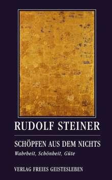 Rudolf Steiner: Schöpfen aus dem Nichts, Buch