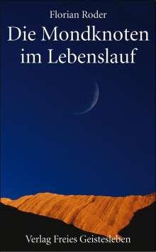 Florian Roder: Die Mondknoten im Lebenslauf, Buch