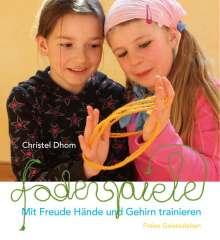 Christel Dhom: Fadenspiele, Buch