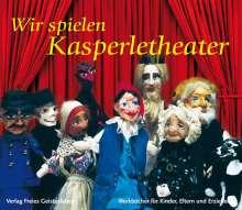 A. Weissenberg-Seebohm: Wir spielen Kasperletheater, Buch
