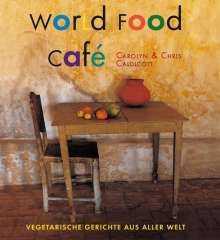 Chris Caldicott: World Food Café, Buch