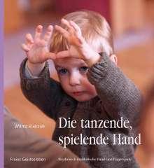 Wilma Ellersiek: Die tanzende, spielende Hand, Buch
