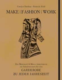Carolyn Denham: Make | Fashion | Work, Buch