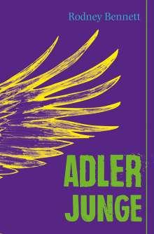Rodney Bennett: Adlerjunge, Buch