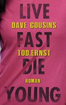 Dave Cousins: Tod.Ernst, Buch
