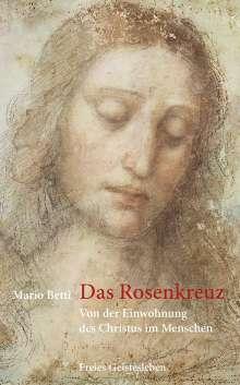 Mario Betti: Das Rosenkreuz, Buch