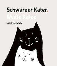 Silvia Borando: Schwarzer Kater, Weiße Katze, Buch