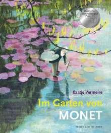 Kaatje Vermeire: Im Garten von Monet, Buch