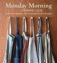 Merelyn Frank Chalmers: Monday Morning Cooking Club, Buch