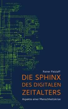 Rainer Patzlaff: Die Sphinx des digitalen Zeitalters, Buch
