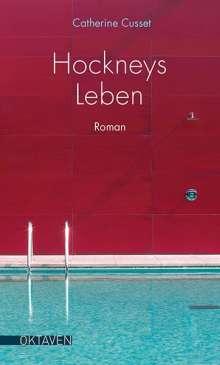 Catherine Cusset: Hockneys Leben, Buch