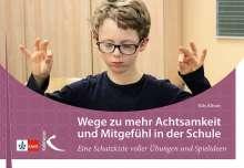 Nils Altner: Wege zu mehr Achtsamkeit und Mitgefühl in der Schule, Buch