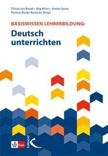 von Brand: Basiswissen Lehrerbildung: Deutsch unterrichten, Buch