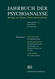 Jahrbuch der Psychoanalyse / Band 80: Deutungen, Buch