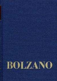Bernard Bolzano: Bernard Bolzano Gesamtausgabe / Reihe II: Nachlaß. B. Wissenschaftliche Tagebücher. Band 12,2: Miscellanea Mathematica 22, Buch