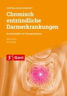 Raja Atreya: Chronisch entzündliche Darmerkrankungen - Krankheitsbild und Therapieoptionen, Buch