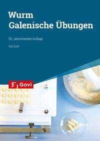 Iris Cutt: Wurm: Galenische Übungen, Buch