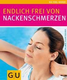 Ellen Fischer: Endlich frei von Nackenschmerzen, Buch