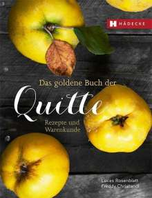 Lucas Rosenblatt: Quitten, Buch
