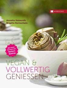 Annette Heimroth: Vegan & vollwertig genießen, Buch