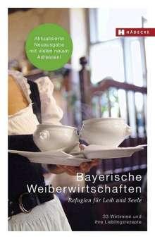Hannelore Fisgus: Bayerische Weiberwirtschaften, Buch