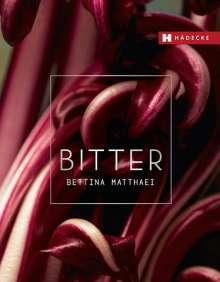Bettina Matthaei: Bitter, Buch