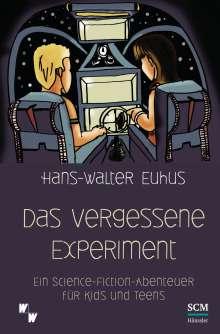 Hans-Walter Euhus: Das vergessene Experiment, Buch