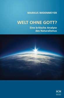 Markus Widenmeyer: Welt ohne Gott?, Buch