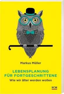 Markus Müller: Lebensplanung für Fortgeschrittene, Buch
