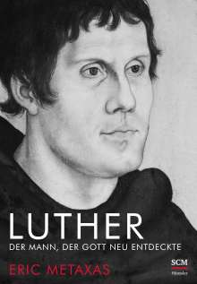 Eric Metaxas: Luther, Buch