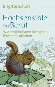 Brigitte Schorr: Hochsensible im Beruf, Buch