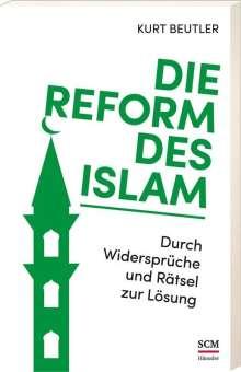 Kurt Beutler: Die Reform des Islam, Buch