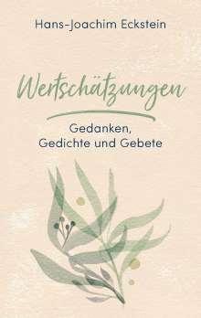 Hans-Joachim Eckstein: Wertschätzungen, Buch