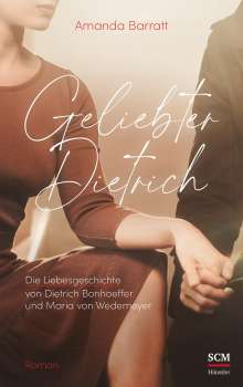 Amanda Barratt: Geliebter Dietrich, Buch