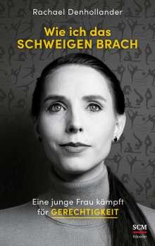 Rachael Denhollander: Wie ich das Schweigen brach, Buch