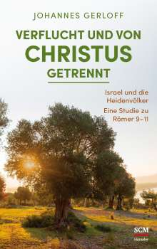 Johannes Gerloff: Verflucht und von Christus getrennt, Buch